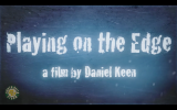 Playing on the Edge- Part 1